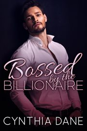 Bossed by the billionaire cover image