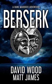 Berserk : a Dane Maddock adventure cover image