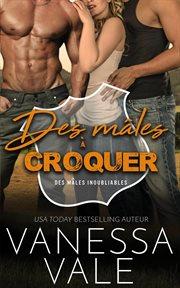 Des mâles à croquer cover image