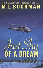 Just shy of a dream : a Night Stalkers CSAR romance story cover image