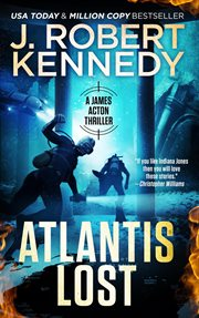 Atlantis lost : a James Acton thriller cover image