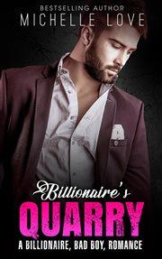 Billionaire's quarry cover image