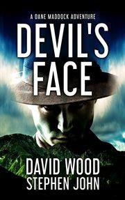 Devil's face : a Dane Maddock adventure cover image