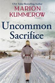 Uncommon sacrifice cover image