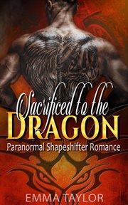Sacrificed to the dragon cover image