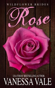Rose : a wildflower bride cover image