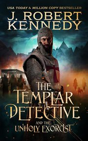 The templar detective and the unholy exorcist cover image