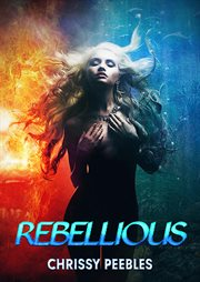 Rebellious cover image