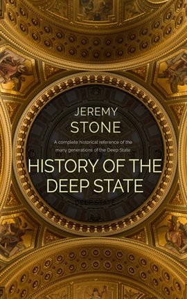 Cover image for History of the Deep State