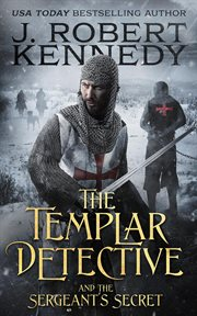The Templar Detective and the Sergeant's Secret cover image