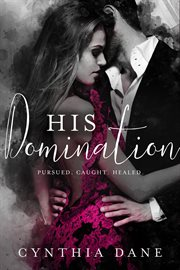His domination. Books #1-3 cover image