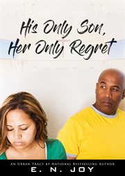 His only son, her only regret cover image