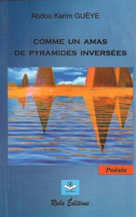 Comme un amas de pyramides inversées