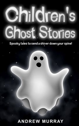 Cover image for Children's Ghost Stories
