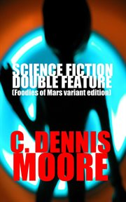 Science fiction double feature (foodies of mars variant) cover image
