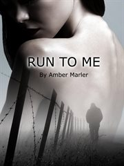Run to me cover image
