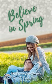 Believe in spring cover image