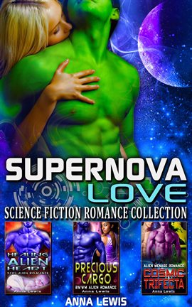 Cover image for Supernova Love : Science Fiction Romance Collection