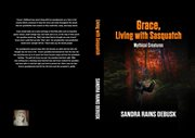 Grace, living with sasquatch cover image