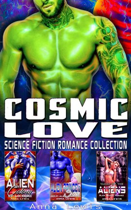 Cover image for Cosmic Love : Science Fiction Romance Collection