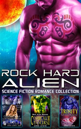 Cover image for Rock Hard Alien : Science Fiction Romance Collection