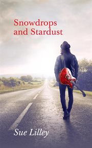 Snowdrops and stardust cover image