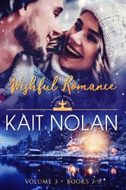 Wishful romance, volume 3. Books #7-9 cover image