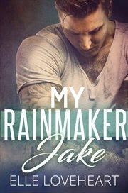 My rainmaker jake cover image