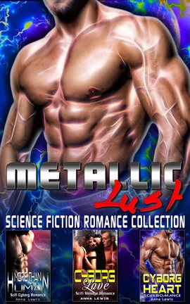 Cover image for Metallic Lust: Science Fiction Romance Collection