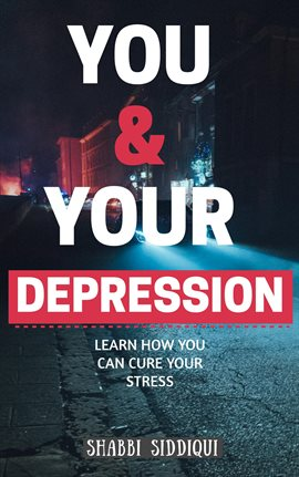 Cover image for You & Your Depression