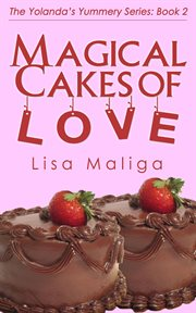 Magical cakes of love cover image