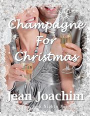 Champagne for Christmas cover image