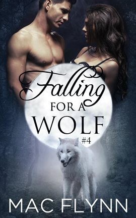 Falling For A Wolf #4
