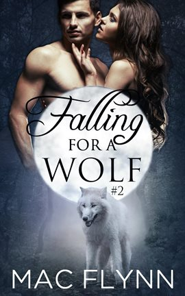 Falling For A Wolf #2
