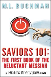 Saviors 101 : the first book of the reluctant messiah cover image
