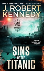 Sins of the Titanic : a James Acton thriller cover image