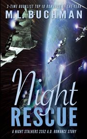 Night rescue : a future Night Stalkers romance story cover image