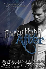Everything after: a rocker romance cover image