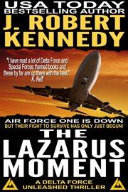 The Lazarus moment cover image