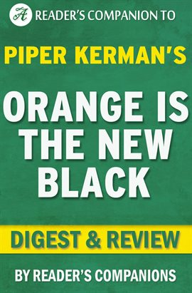 Cover image for Orange is the New Black by Piper Kerman | Digest & Review