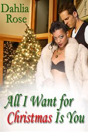 All I want for Christmas is you cover image