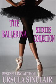 The ballerina series collection. Books #1-3 cover image