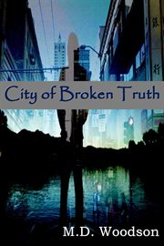 City of broken truth cover image