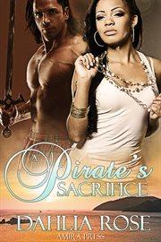 A pirate's sacrifice cover image