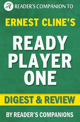 Cover image for Ready Player One by Ernest Cline | Digest & Review