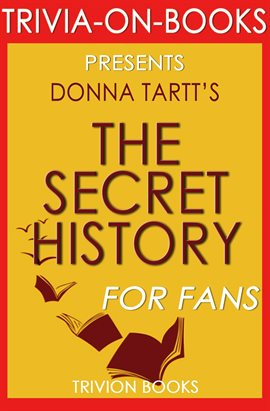 Cover image for The Secret History by Donna Tartt
