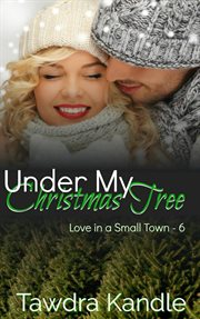 Underneath my christmas tree. Book #1.5 cover image