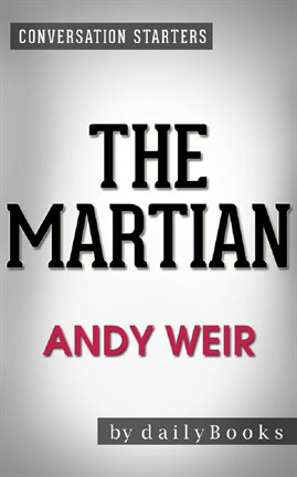 Cover image for The Martian: A Novel by Andy Weir | Conversation Starters