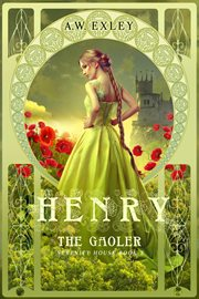 Henry the gaoler cover image