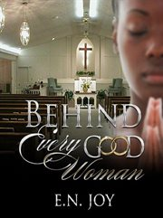 Behind every good woman cover image